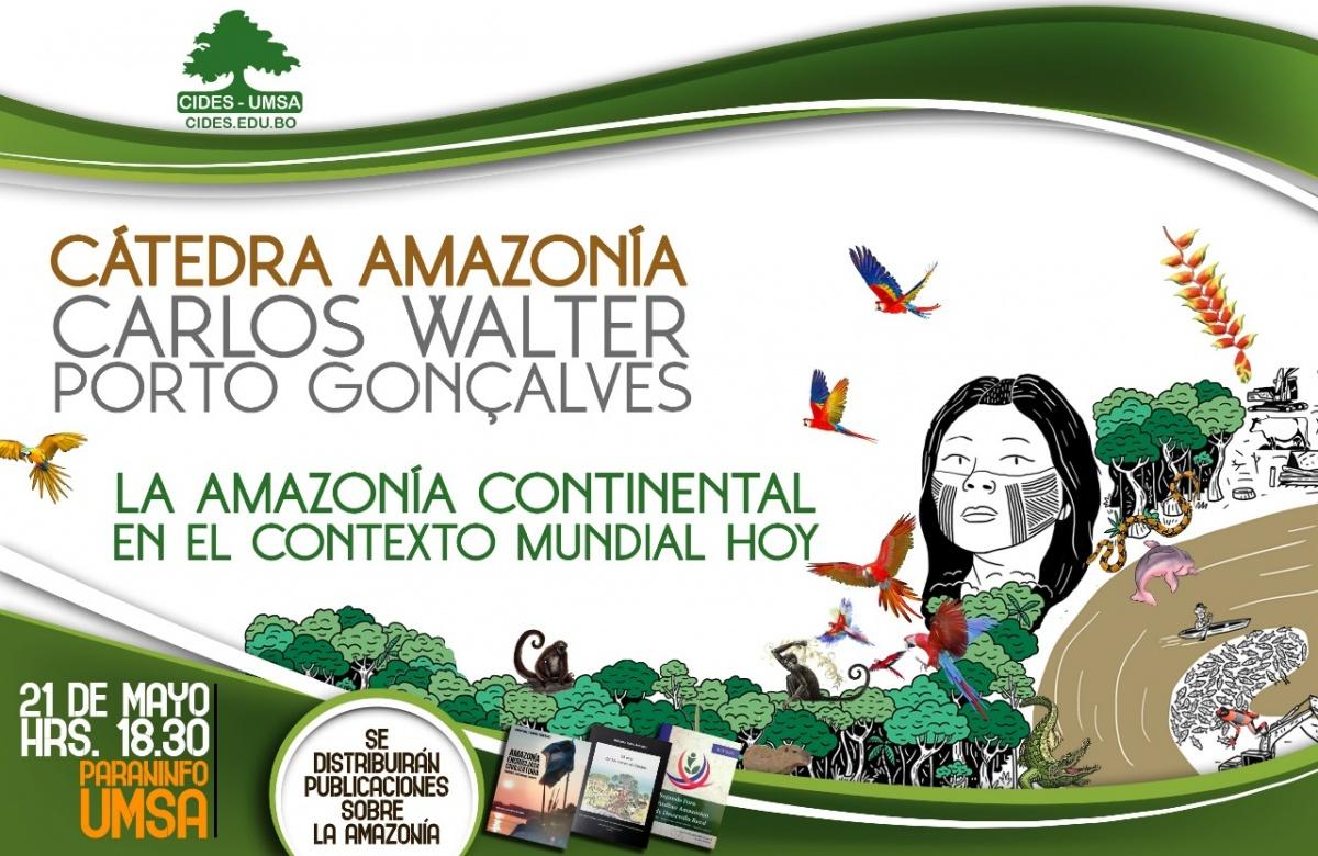 CIDES UMSA instaurará la Cátedra libre Amazonía este martes 21 de mayo