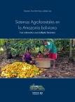 Sistemas agroforestales en la amazonía boliviana