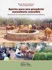 Aportes para una ganadería comunitaria sostenible. Experiencias en comunidades guaranís del Chaco boliviano