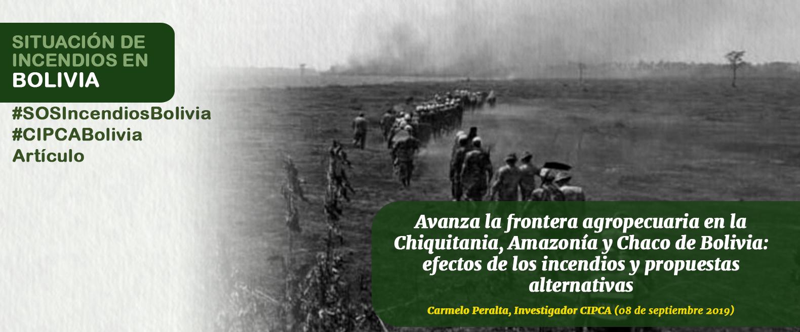Avanza la frontera agropecuaria en la Chiquitania, Amazonía y Chaco de Bolivia: efectos de los incendios y propuestas alternativas