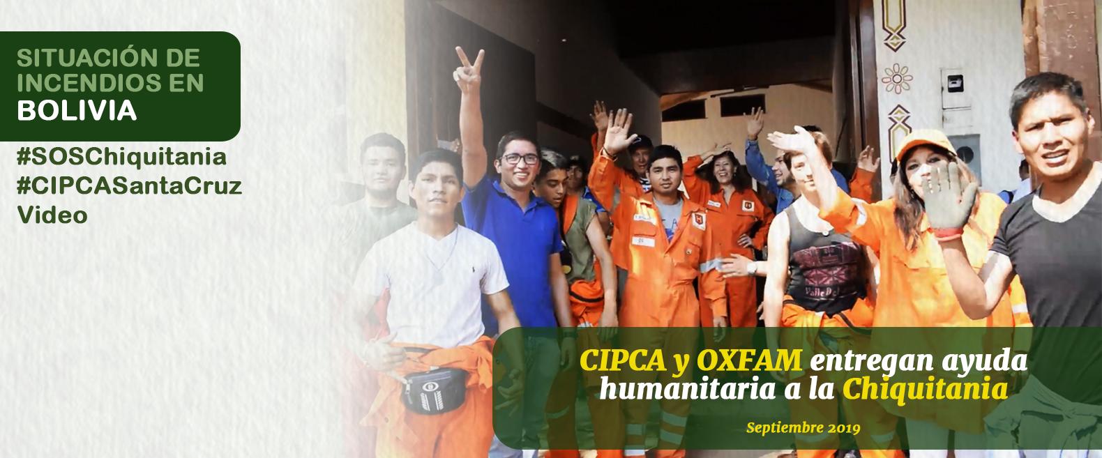 CIPCA y OXFAM entregan ayuda humanitaria a la Chiquitania