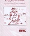 Manejo y Selección de semillas. Mejoramiento de la Agricultura en el Altiplano, Nº 2