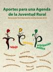 Aportes para una Agenda de la Juventud Rural. Memoria del Foro Nacional de Jóvenes Rurales 2014.