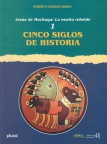 Jesus de Machaqa: la marka rebelde, Nº 1. Cinco siglos de historia. Cuadernos de Investigación, Nº 45