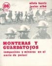 Monteras y guardatojos: campesinos y mineros en el norte de Potosí. Cuadernos de Investigación, Nº 26