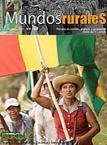Mundos Rurales No 6. Situación, avances, dificultades y desafíos en cuanto al ejercicio de derechos de las mujeres campesinas indígenas