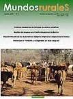 Mundos Rurales No 3. Cambio climático, gestión del bosque en el Norte Amazónico, implementación de las autonomías IOC, 20 años de la marcha por el territorio y la dignidad