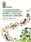 Memoria V Foro Internacional Andino Amazónico de Desarrollo Rural