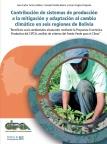 Contribución de sistemas de producción a la mitigación y adaptación al cambio climático en seis regiones de Bolivia