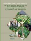 Caracterización y evaluación de la sostenibilidad de sistemas agroforestales en la Amazonia sur de Bolivia