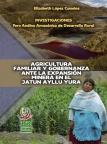 Agricultura familiar y gobernanza ante la expansión minera en el Jatun Ayllu Yura