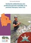 Evaluación ambiental para una producción piscícola sostenible en la provincia Guarayos, Santa Cruz