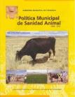 Política municipal de sanidad animal 2008-2012. Boletín Popularizado, Nº 1