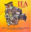 IFA Ingreso Familiar Anual 2007-2008. Ingreso anual de familias campesinas en seis regiones de Bolivia