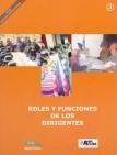 Roles y Funciones de los Dirigentes. Democracia e Interculturalidad, Nº 3
