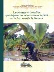 Lecciones y desafíos que dejaron las inundaciones de 2014 en la Amazonía boliviana